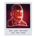 Less Than Human/The Juan Maclean