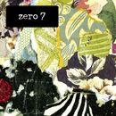 The Garden Exclusives (Deluxe)/Zero 7