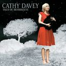 Tales Of Silversleeve/Cathy Davey