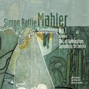 Mahler - Symphony No.1/City of Birmingham Symphony Orchestra/Sir Simon Rattle