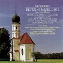 Schubert: Deutsche Messe/Wolfgang Sawallisch