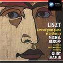 Liszt: Works for Piano & Orchestra/Michel Béroff/Kurt Masur/Gewandhausorchester Leipzig