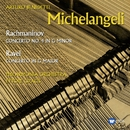 Ravel & Rachmaninov: Piano Concertos/Arturo Benedetti Michelangeli