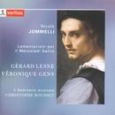 Jomelli - Le Lamentazioni Del Profeta Geremia Per Il Mercoledi Santo/Gérard Lesne/Véronique Gens/Il Seminario Musicale/Christophe Rousset