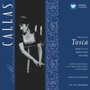 Puccini: Tosca/Maria Callas/Carlo Felice Cillario/Orchestra of the Royal Opera House, Covent Garden/Chorus of the Royal Opera House, Covent Garden/Tito Gobbi