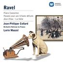 Ravel: Piano Concertos, Pavane, Jeux d'eau, La Valse/Jean-Philippe Collard/Lorin Maazel