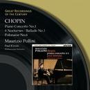 Chopin: Piano Concerto No.1 - 4 Nocturnes - Ballade No.1 - Polonaise No.6/Maurizio Pollini