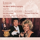 Lehár: The Merry Widow; Cuvillier, Kerker/Vilem Tausky & His Orchestra/Michael Collins & His Orchestra