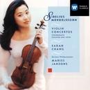 Sibelius & Mendelssohn: Violin Concertos/Sarah Chang