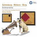 Schoenberg, Webern & Berg: Orchesterwerke/Sir Simon Rattle/City of Birmingham Orchestra