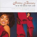 I'm In The Mood For Love/Shirley Bassey