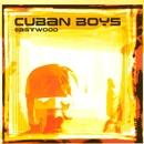 Eastwood/Cuban Boys