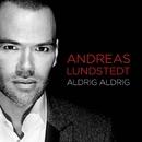 Aldrig aldrig/Andreas Lundstedt