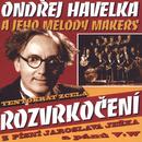 Rozvrkoceni/Ondrej Havelka a jeho Melody Makers