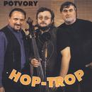Potvory/Hop Trop