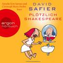 Plötzlich Shakespeare (Gekürzte Fassung)/David Safier