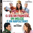 O.S.T. - Ci sta un francese, un inglese e un napoletano/Daniele Falangone