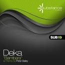 Bambara/DJ Deka