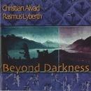 Beyond Darkness/Chr. Alvad & Rasmus Lyberth