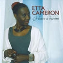 I Have A Dream/Etta Cameron
