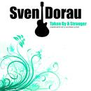 Taken By A Stranger [Cover]/Sven Dorau