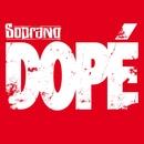 Dopé/Soprano