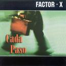 Cada Paso/Factor X