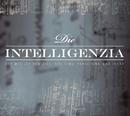 Der Weg ist zum Ziel/Die Intelligenzia