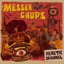 Heretic Channel/Messer Chups
