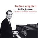 Tauben vergiften - Die bösen Lieder des Tom Lehrer/Felix Janosa