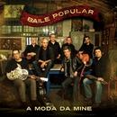 A Moda Da Mine [Full track] (Full track)/Baile Popular