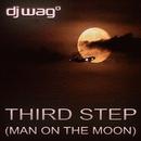 Third Step [Man On The Moon]/DJ Wag