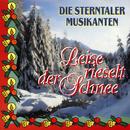 Leise rieselt der Schnee/Die Sterntaler Musikanten