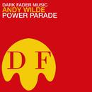 Power Parade/Andy Wilde