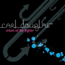 Return Of The Fighter/Carl Douglas