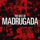 The Best Of Madrugada/Madrugada