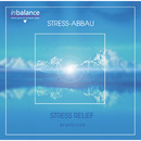 Stress Relief / Stress Abbau/Katie Hope
