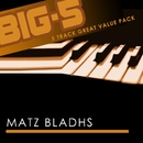Big-5 : Matz Bladhs/Matz Bladhs