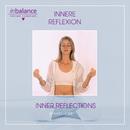 Innere Reflexionen-Inner Reflexions/Katie Hope