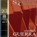 Soundtracks Collection - Vol. 3/Andrea Guerra