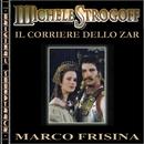 O.S.T. Michele Strogoff, il corriere dello Zar/Marco Frisina