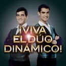 ¡Viva El Dúo Dinámico!/Duo Dinamico