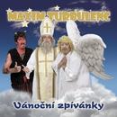 Vanocni zpivanky/Maxim Turbulenc