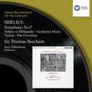 Sibelius: Symphony No. 7/Sir Thomas Beecham