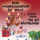Beim Weihnachtsmann zu Haus/Gitte Henneges und die Bärenbande
