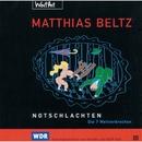 Notschlachten - Die 7 Weltverbrechen/Matthias Beltz