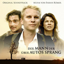 Der Mann der über Autos sprang (Original Soundtrack)/Fabian Römer
