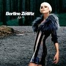 Ah Ah/Bertine Zetlitz