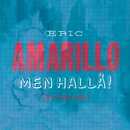 Men Hallå!/Eric Amarillo