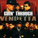Vendetta/Goin' Through And The Family
